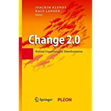 Change 2.0: Beyond Organisational Transformation