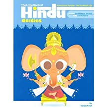 [(The Little Book of Hindu Deities: From the Goddess of Wealth to the Sacred Cow)] [Author: Sanjay Patel] published on (February, 2008)