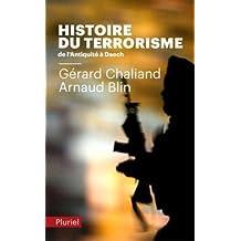 Histoire du Terrorisme: De l'Antiquité à Daech