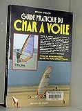 Guide pratique du char à voile