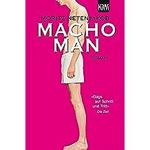 Macho Man: Roman (German Edition)