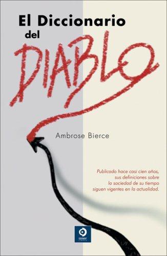 El Diccionario del Diablo por Ambrose Bierce