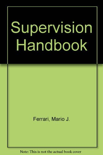 Supervision Handbook by Mario J. Ferrari (1990-08-02)