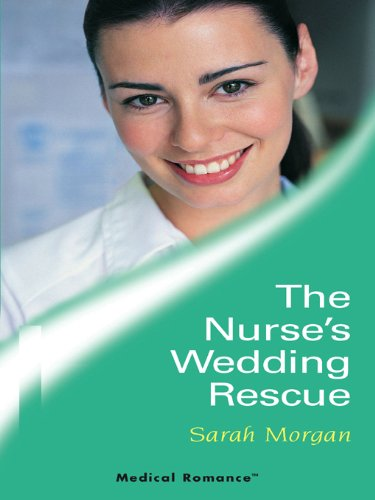 The Nurse's Wedding Rescue (Lakeside Mountain Rescue)