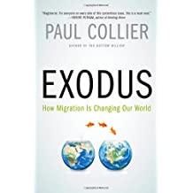 Exodus: How Migration is Changing Our World by Paul Collier (2013-10-01)