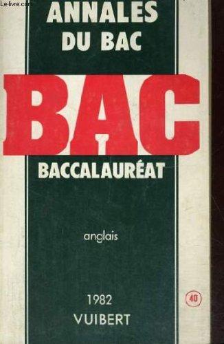 Annales du bac - baccalaureat - anglais - 1982 par (Broché - Jan 1, 1982)