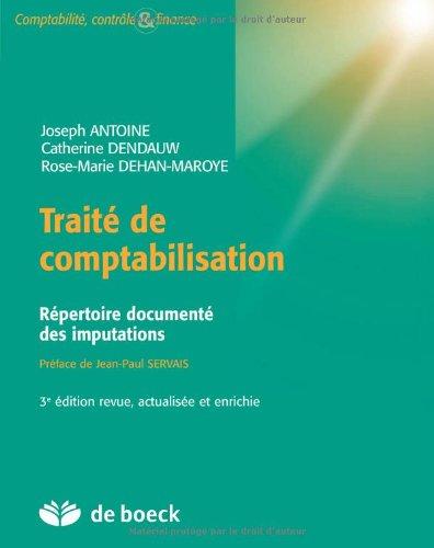 Traité de comptabilisation répertoire documenté des imputations par Joseph Antoine