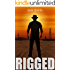 Rigged (A Thriller)