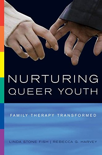 Nurturing Queer Youth: Family Therapy Transformed