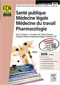 Santé publique. Médecine légale. Médecine du travail. Pharmacologie de Marie-Pierre Tavolacci,Julie Rongère,Maud Coffy-Cloupet ( 17 décembre 2014 )