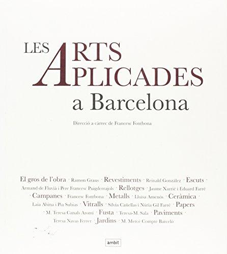 Arts Aplicades a Barcelona, Les
