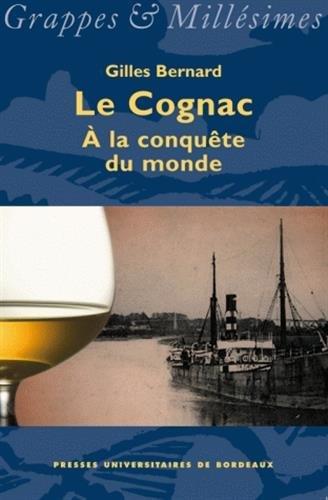 Cognac : A la conquête du monde