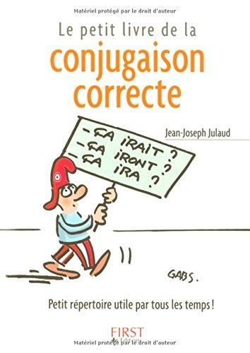 Le Petit Livre de la conjugaison correcte