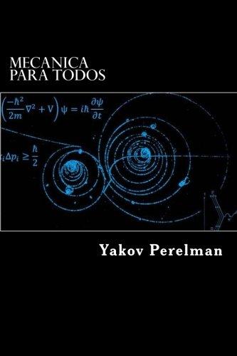 Mecanica Para Todos por Yakov Perelman