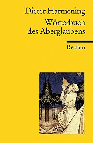 Wörterbuch des Aberglaubens (Reclams Universal-Bibliothek)
