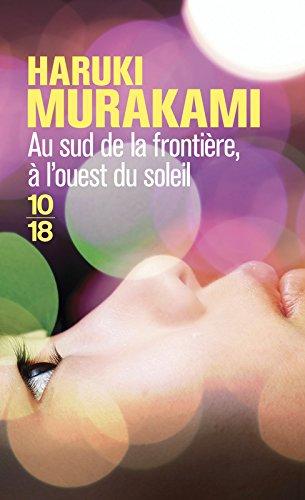 Au sud de la frontière, à l'ouest du soleil par Haruki Murakami
