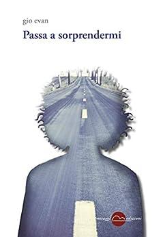 Passa A Sorprendermi (garamond - Golem) por Gio Evan