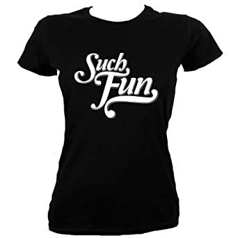 Black Skinny Fit Extra Large (UK 14 - 16) Such Fun Ladies T-shirt