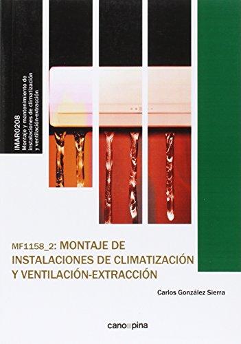MF1158 Montaje de instalaciones de climatización y ventilación-extracción por Carlos González Sierra
