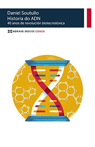 Historia Do Adn. 40 Anos De Revolución Biotecnolóxica (Obras De Referencia - Básicos Ciencia)