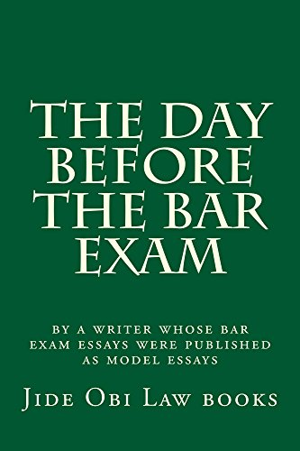 The Day Before The Bar Exam: A Jide Obi law book for the best law students (English Edition)