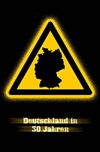 Deutschland in 30 Jahren