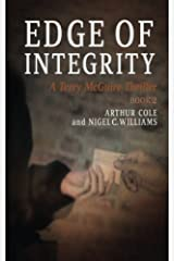 Edge of Integrity: A Terry McGuire Thriller Paperback