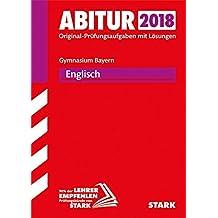 Abiturprüfung Bayern 2018 - Englisch