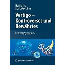 Vertigo - Kontroverses und Bewährtes: 8. Hennig Symposium