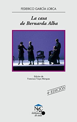 La casa de Bernarda Alba (NyC-Biblioteca de Aula) por Federico García Lorca