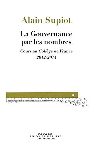 La Gouvernance par les nombres (Essais)
