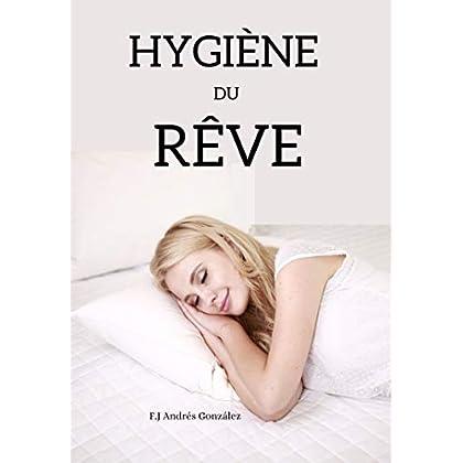 HYGIÈNE DU RÊVE: Habitudes pour vous aider à dormir