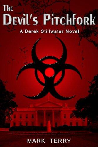 The Devil's Pitchfork (Derek Stillwater Thriller Book 1) (English Edition) (Devils Pitchfork)