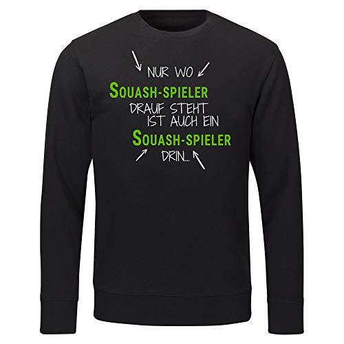 Multifanshop Sweatshirt Nur wo Squash-Spieler Drauf Steht ist auch EIN Squash-Spieler drin schwarz Herren Gr. S bis 2XL - Lustig Witzig, Größe:L