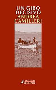 Un giro decisivo: Montalbano - Libro 10 par Andrea Camilleri