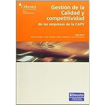 Gestión de la calidad y competitividad de las empresas de la CAPV (Orkestra)