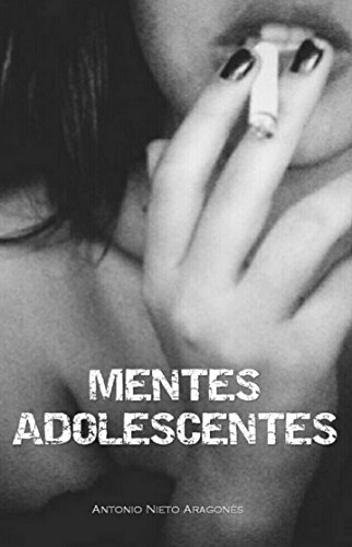 Mentes Adolescentes por Antonio Nieto Aragonés