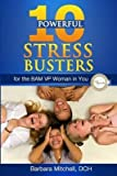 [(10 Powerful Stress Busters : For the Bam VP Woman in You)] [By (author) Barbara Mitchell Dch] published on (December, 2013)