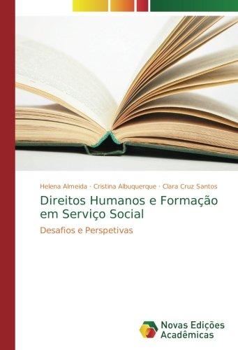 Direitos Humanos e Formação em Serviço Social: Desafios e Perspetivas