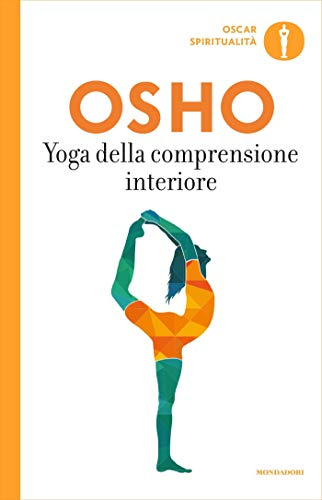 Yoga della comprensione interiore: Commenti ai Sutra sullo ...