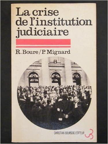 Lire La Crise de l'institution judiciaire pdf