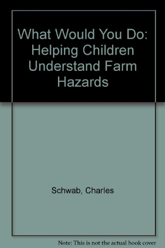 what-would-you-do-helping-children-understand-farm-hazards