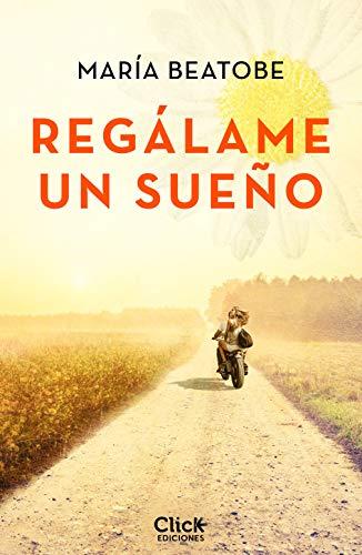 Regálame un sueño – María Beatobe (Rom) 41x%2BGj3zvsL