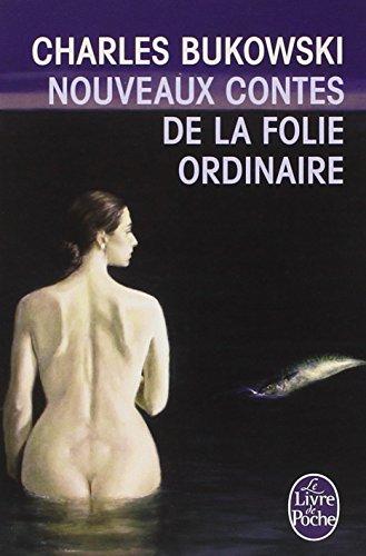 Nouveaux contes de la folie ordinaire par Charles Bukowski