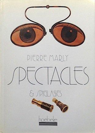 Lunettes et lorgnettes par Paul Biérent, Jean-Claude Margolin