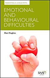 Parenting a Child with Emotional and Behavioural Difficultie (Parenting Matters)