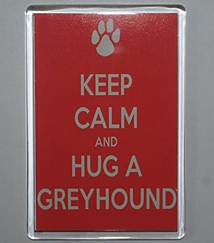 Keep Calm & Hug A Greyhound Jumbo Size Dog Fridge