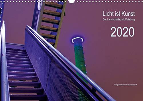 Licht ist Kunst (Wandkalender 2020 DIN A3 quer): Der Landschaftspark Duisburg (Monatskalender, 14 Seiten ) (CALVENDO Kunst)