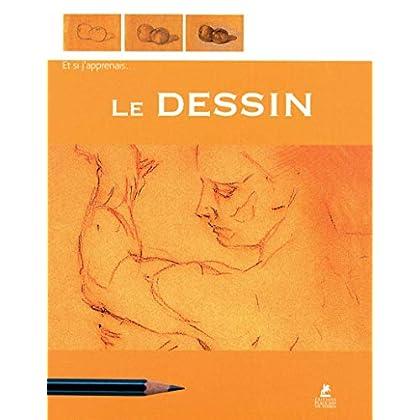 Et si j'apprenais le Dessin