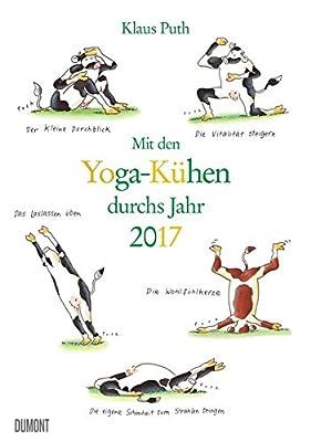Yoga für Kühe - Mit den Yoga-Kühen durchs Jahr 2017